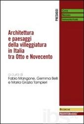 Architettura e paesaggi della villeggiatura in Italia tra Otto e Novecento